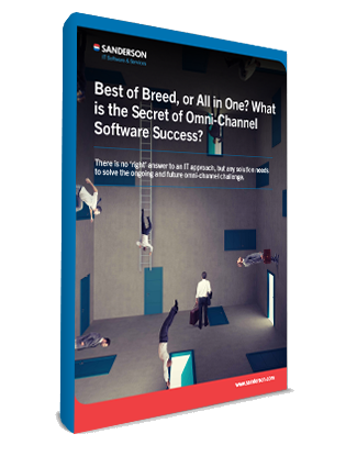 Best of breed, or all in one? What is the secret of omni-channel software success?